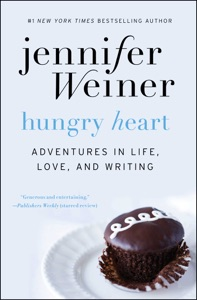 Hungry Heart - Jennifer Weiner pdf download