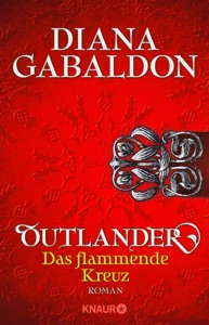 Outlander - Das flammende Kreuz - Diana Gabaldon pdf download