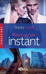 Rien qu'un instant - Stacey Lynn pdf download