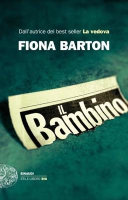 Il bambino - Fiona Barton pdf download