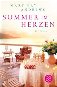 Sommer im Herzen - Mary Kay Andrews pdf download