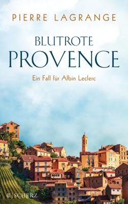 Blutrote Provence - Pierre Lagrange pdf download