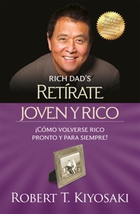 Retírate joven y rico - Robert T. Kiyosaki pdf download
