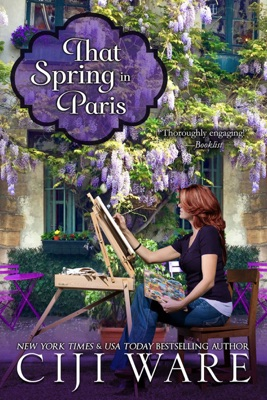 That Spring in Paris - Ciji Ware pdf download