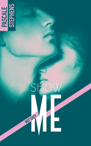 Not easy - 1 - Show me - Pascale Stephens pdf download