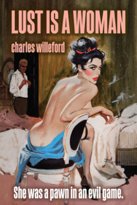 Lust is a Woman - Charles Willeford