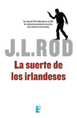 La suerte de los irlandeses (Serie Pat MacMillan 1) - J.L. Rod pdf download