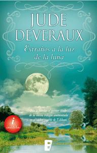 Extraños a la luz de la luna (Trilogía Moonlight 2) - Jude Deveraux pdf download
