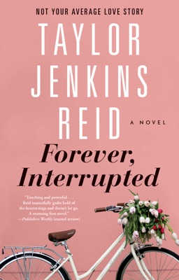 Forever, Interrupted - Taylor Jenkins Reid pdf download