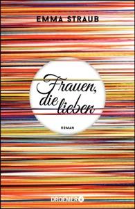 Frauen, die lieben - Emma Straub pdf download