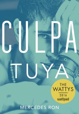 Culpa tuya (Culpables 2) - Mercedes Ron pdf download