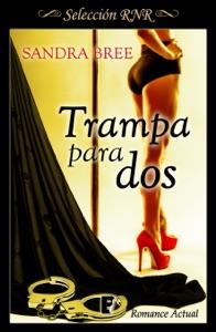 Trampa para dos - Sandra Bree pdf download