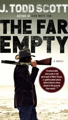 The Far Empty - J. Todd Scott pdf download