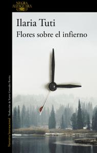 Flores sobre el infierno - Ilaria Tuti pdf download