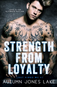 Strength from Loyalty - Autumn Jones Lake pdf download