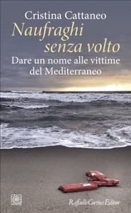 Naufraghi senza volto - Cristina Cattaneo pdf download