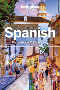 Spanish Phrasebook & Dictionary with audio - Lonely Planet pdf download