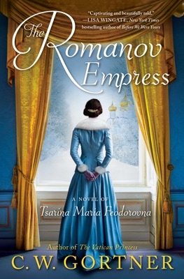 The Romanov Empress - C. W. Gortner pdf download