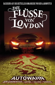 Die Flüsse von London, Band 1 - Autowahn - Ben Aaronovitch pdf download