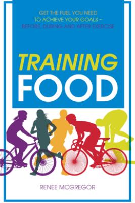Training Food - Renee McGregor