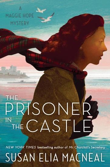 The Prisoner in the Castle by Susan Elia MacNeal PDF Download