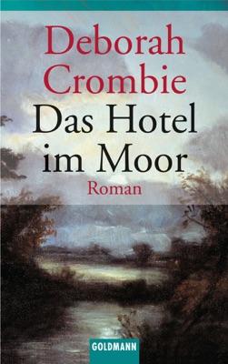 Das Hotel im Moor - Deborah Crombie pdf download