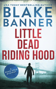 Little Dead Riding Hood: A Dead Cold Mystery - Blake Banner pdf download