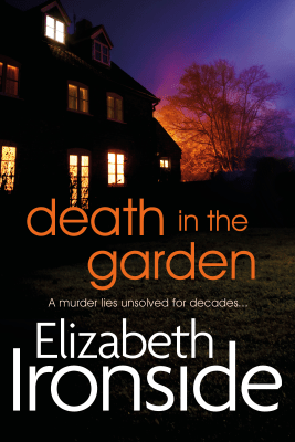 Death in the Garden - Elizabeth Ironside