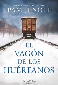 El vagón de los huérfanos - Pam Jenoff pdf download