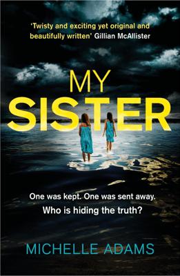 My Sister - Michelle Adams pdf download