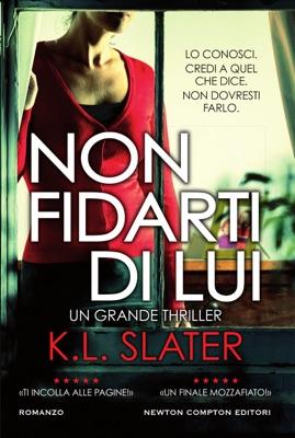Non fidarti di lui - K.L. Slater pdf download