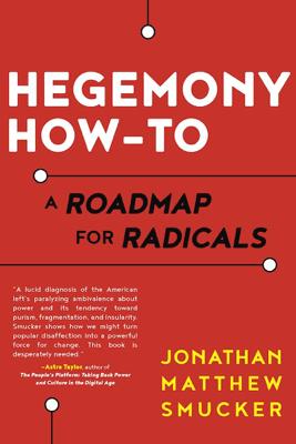Hegemony How-To - Jonathan Smucker