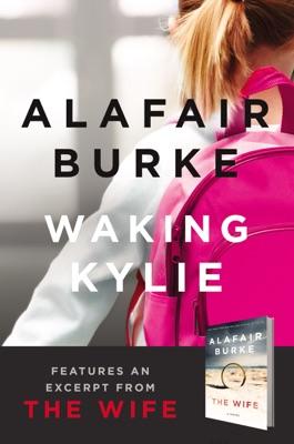 Waking Kylie - Alafair Burke pdf download