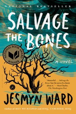 Salvage the Bones - Jesmyn Ward pdf download