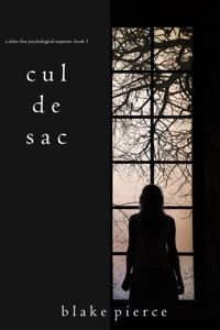 Cul de Sac (A Chloe Fine Psychological Suspense Mystery—Book 3) - Blake Pierce pdf download