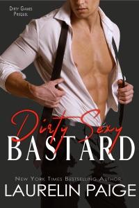 Dirty Sexy Bastard - Laurelin Paige pdf download