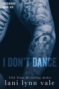 I Don't Dance - Lani Lynn Vale pdf download