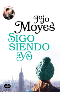 Sigo siendo yo (Antes de ti 3) - Jojo Moyes pdf download