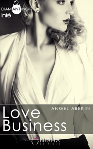 Love Business - Intégrale - Angel Arekin pdf download
