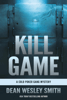 Dean Wesley Smith - Kill Game: A Cold Poker Gang Mystery  artwork