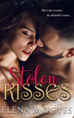 Stolen Kisses - Elena M. Reyes pdf download
