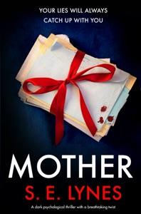 Mother - S.E. Lynes pdf download