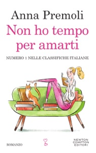 Non ho tempo per amarti - Anna Premoli pdf download