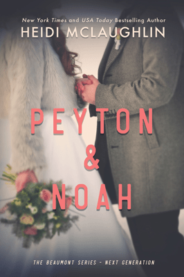 Peyton & Noah - Heidi McLaughlin pdf download