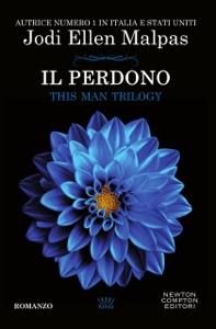 Il perdono. This Man Trilogy - Jodi Ellen Malpas pdf download