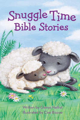 Snuggle Time Bible Stories - Glenys Nellist