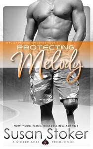Protecting Melody - Susan Stoker pdf download