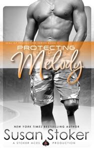 Protecting Melody - Susan Stoker pdf download