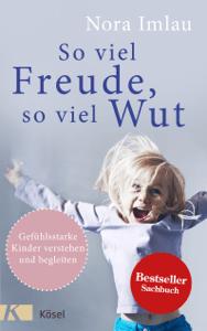 So viel Freude, so viel Wut - Nora Imlau pdf download