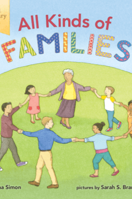 All Kinds of Families: 40th Anniversary Edition - Norma Simon